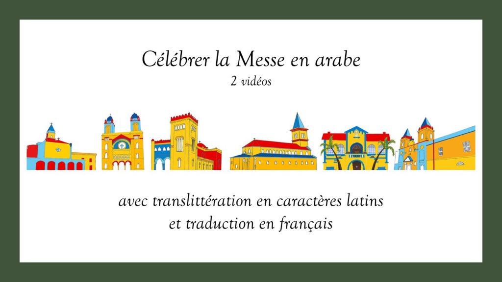 Celebrer La Messe En Arabe 1ere Et 2eme Partie Eglise