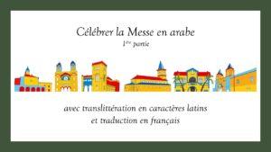 Célébrer la Messe en arabe